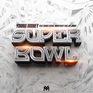 Super Bowl (feat. Gudda Gudda, Hoodybaby & Jay Jones)