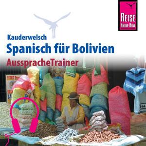Reise Know-How Kauderwelsch AusspracheTrainer Spanisch für Bolivien