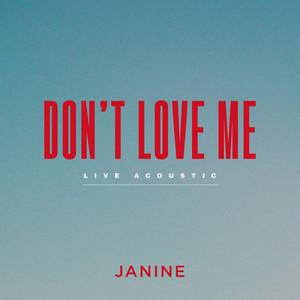 Don't Love Me (Live Acoustic)