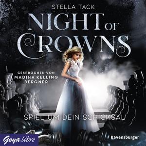 Night of Crowns. Spiel um dein Schicksal (Ungekürzte Lesung) Audiobook