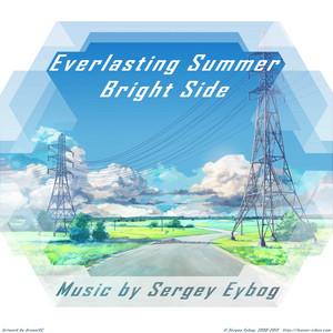 Everlasting Summer: Bright Side - Sergey Eybog