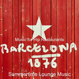 Terrific Bgm for Hip Bars by Summertime Lounge Music