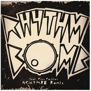 Rhythm Bomb (feat. Flux Pavilion) [NGHTMRE Remix]