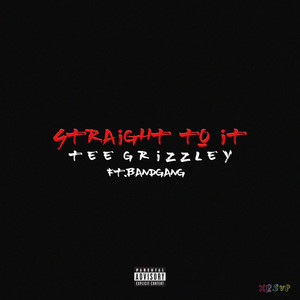 Straight To It (feat. Band Gang)