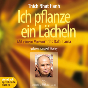 Ich pflanze ein Lächeln - Mit einem Vorwort des Dalai Lama (Ungekürzt) Audiobook