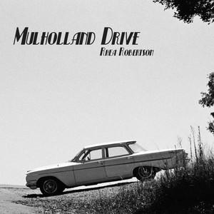 Mulholland Drive by Rhea Robertson