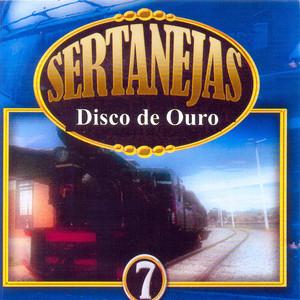 Sertanejas Disco de Ouro, Vol. 7
