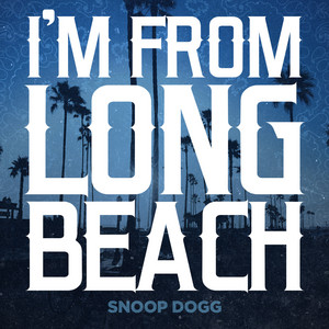 I'm From Long Beach - Single
