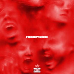 reddy 2 die