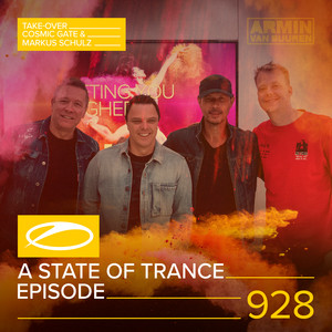 ASOT 928 - A State Of Trance Episode 928 (Cosmic Gate & Markus Schulz Take-over) album