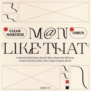 M@n Like That (OSHUN Version)
