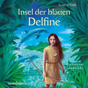 Insel der blauen Delfine (Ungekürzte Lesung) Audiobook