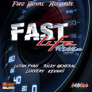 Fast Life Riddim