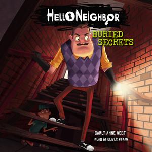 Buried Secrets - Hello Neighbor 3 (Unabridged) Audiobook free download