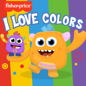 Fisher-Price Monsters: I Love Colors cover art