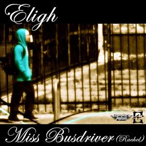 Miss Busdriver (Rachel) EP