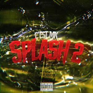 Splash 2 (C'est MK)