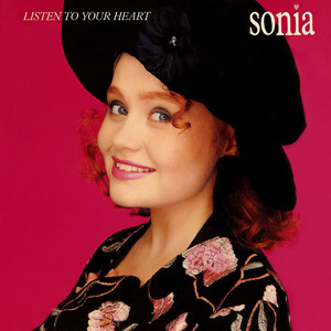 Sonia · Listen to your heart
