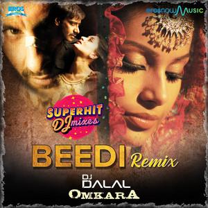 """Beedi - DJ Dalal (From """"Superhit DJ Mixes"""") - Single"""
