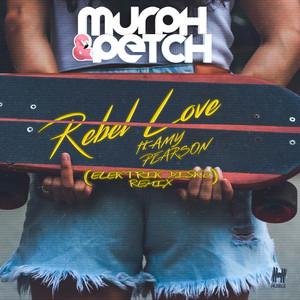 Rebel Love (Elektrik Disko Remix)