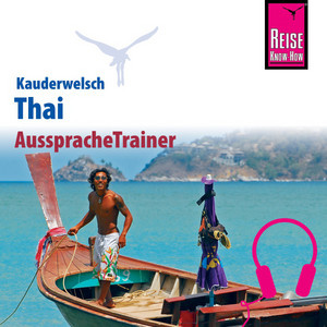 Reise Know-How Kauderwelsch AusspracheTrainer Thai Audiobook