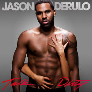 Talk Dirty (Deluxe Edition)