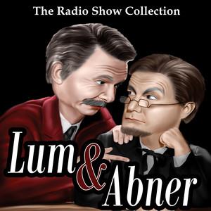 The Radio Show Collection - Lum & Abner Audiobook