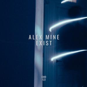 Exist by Alex Mine