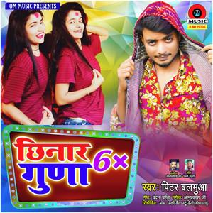 Chhinar 6× Gunaa - Single