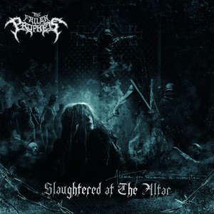 Slaughtered at the Altar album