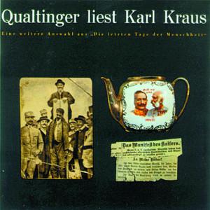 Qualtinger liest Karl Kraus - Eine Auswahl aus 'Die letzten Tage' Audiobook