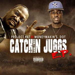 Catchin Juggs