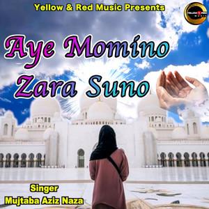 Aye Momino Zara Suno