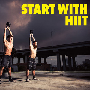 Start With HIIT