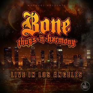 Bone Thugs-N-Harmony Live In Los Angeles