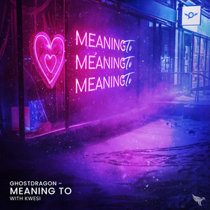 Meaning To
