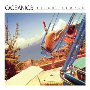 Girl Don't Tell Me by Oceanics