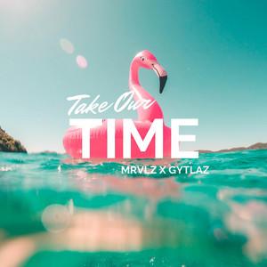 Take Our Time