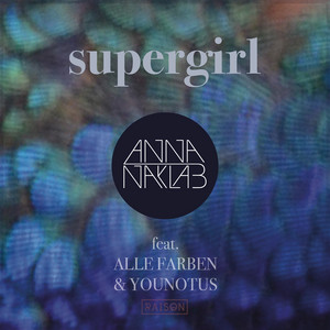 Supergirl (Remixes)