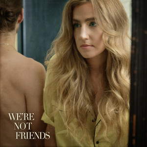 We're Not Friends cover art