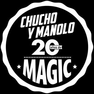 Magic 2019 (Chucho y Manolo)