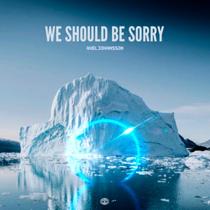 We Should Be Sorry