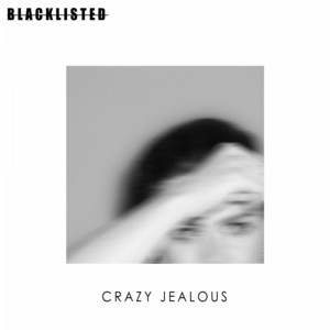 Crazy Jealous