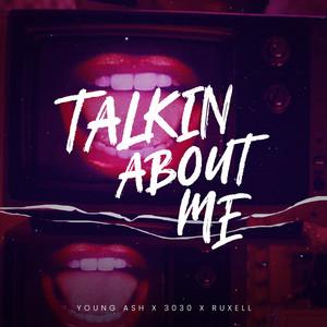 Talkin About Me
