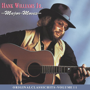 All My Rowdy Friends Are Coming Over Tonight by Hank Williams, Jr.