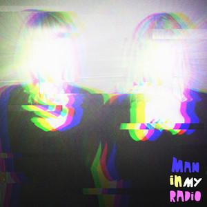 Man in My Radio