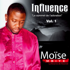 Influence, vol. 1 (Le sommet de l'adoration / La réverve de l'éternel)