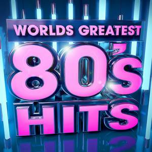 Worlds Greatest 80's Hits - The Only 80s Hits Album You'll Ever Need ! ( Deluxe Version ) album