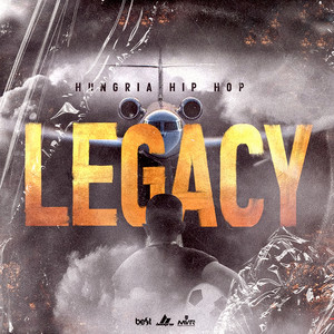 Legacy by Hungria Hip Hop