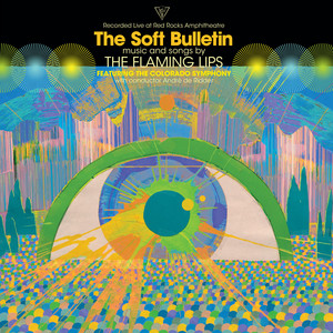 The Flaming Lips - The Soft Bulletin (live At Red Rocks)